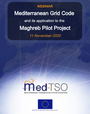 """Med-TSO held the webinar """"Mediterranean Grid Code and its application to the Maghreb Pilot Project"""""""
